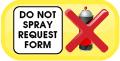 Do Not Spray Request Form Button